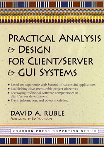 Practical Analysis and Design for Client/Server and GUI Systems 9780135217580
