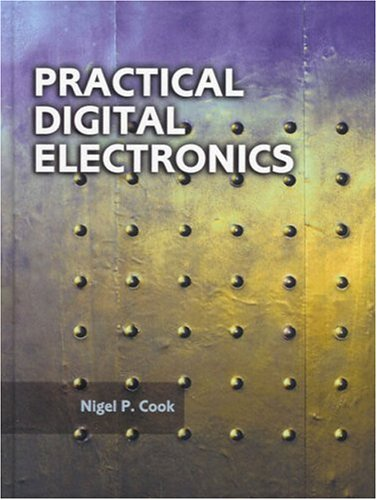 Practical Digital Electronics 9780131110601