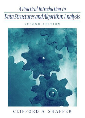 Practical Introduction to Data Structures and Algorithm Analysis 9780130284464