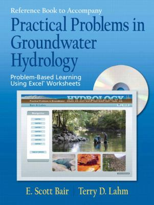Practical Problems in Groundwater Hydrology [With CDROM] 9780131456679
