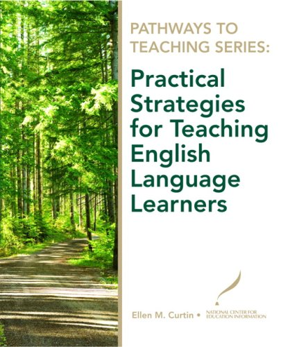 Practical Strategies for Teaching English Language Learners 9780135130599