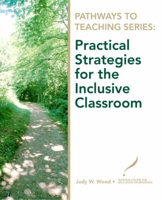 Practical Strategies for the Inclusive Classroom 9780135130582