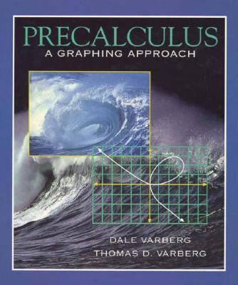 Precalculus: A Graphing Approach 9780130107039
