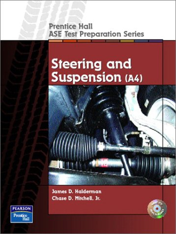 Prentice Hall - ASE Test Preparation Series: Steering and Suspension (A4) 9780130191946