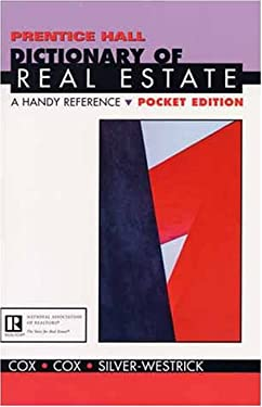 Prentice Hall Dictionary of Real Estate: A Handy Reference Pocket Edition 9780130208354
