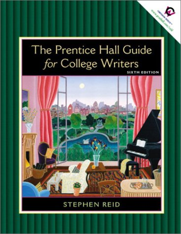 Prentice Hall Guide for College Writers, The, Full Edition with Handbook 9780130447319