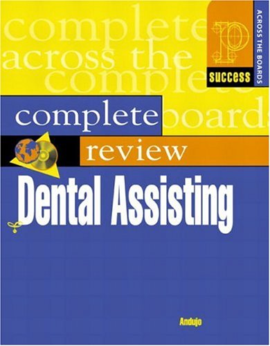 Prentice Hall Health's Complete Review of Dental Assisting [With CDROM] 9780130883506