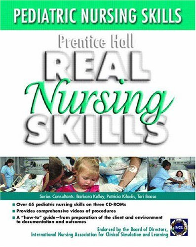 Prentice Hall Real Nursing Skills: Pediatrics 3/CD Set 9780131915244