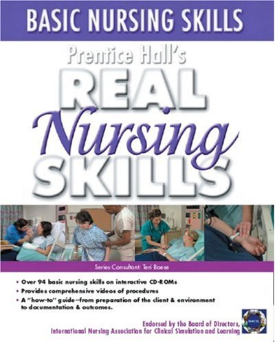 Prentice Hall Real Nursing Skills: Basic Nursing Skills 9780131915268