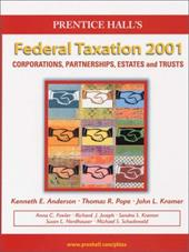 Prentice Hall's Federal Taxation 2001: Corporations, Partnerships, Estates, and Trusts