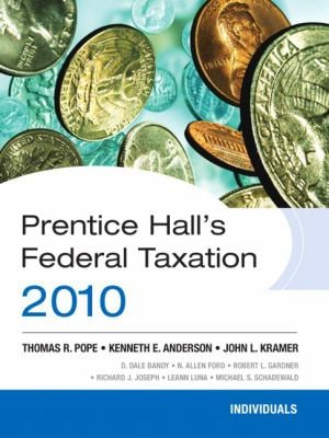 Prentice Hall's Federal Taxation: Individuals 9780136112310