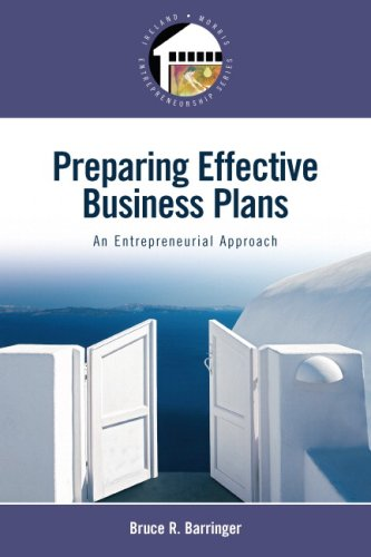 Preparing Effective Business Plans: An Entrepreneurial Approach 9780132318327