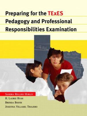 Preparing for the Texes Pedagogy and Professional Responsibilities Examination 9780131128033