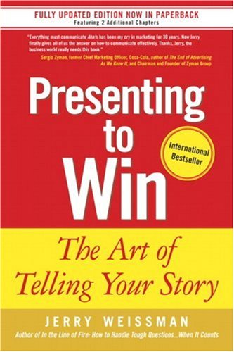 Presenting to Win: The Art of Telling Your Story 9780131875104