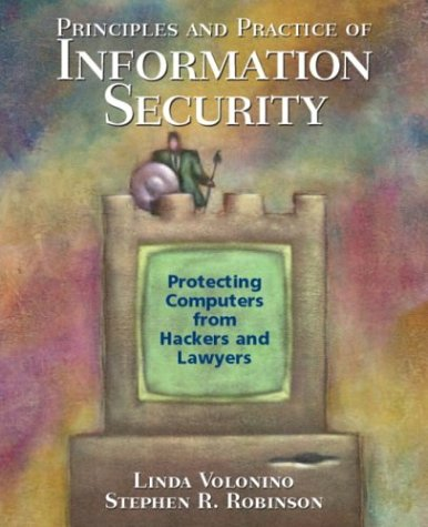 Principles and Practice of Information Security 9780131840270