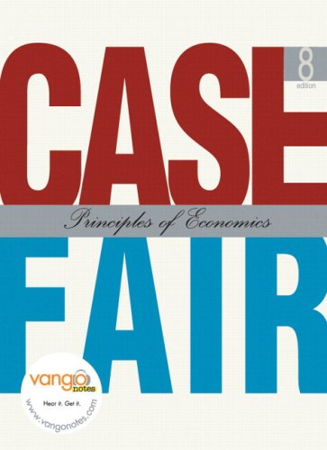 Principles of Economics Case Fair [With Access Code] 9780131562868