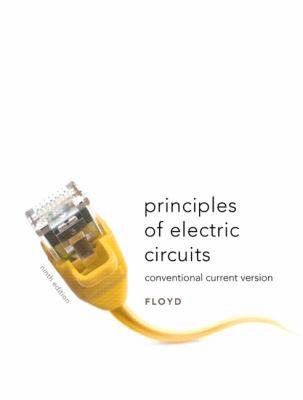 Principles of Electric Circuits: Conventional Flow Version 9780135073094