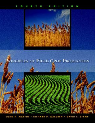 Principles of Field Crop Production 9780130259677