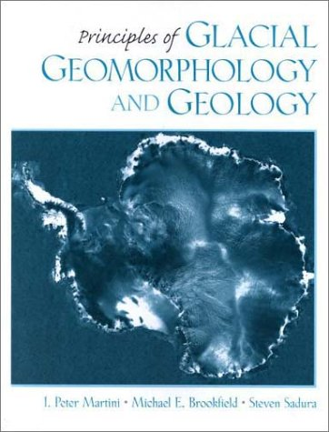 Principles of Glacial Geomorphology and Geology 9780135265185