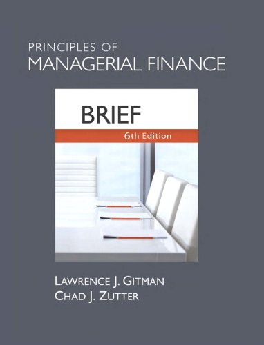 Principles of Managerial Finance, Brief (6th Edition) e-book downloads