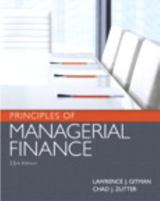 Principles of Managerial Finance Plus New Myfinancelab with Pearson Etext 9780132950442