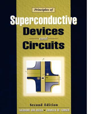 Principles of Superconductive Devices & Circuits 9780132627429