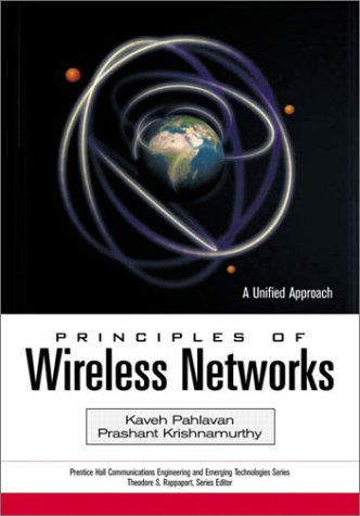Principles of Wireless Networks: A Unified Approach 9780130930033