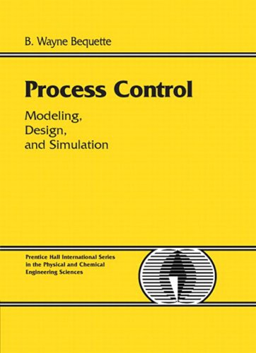 Process Control: Modeling, Design and Simulation 9780133536409