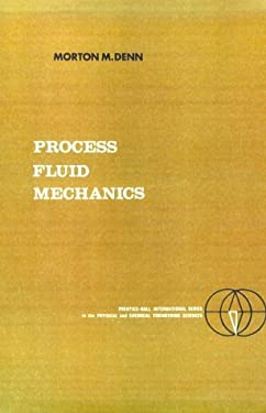 Process Fluid Mechanics 9780137231638