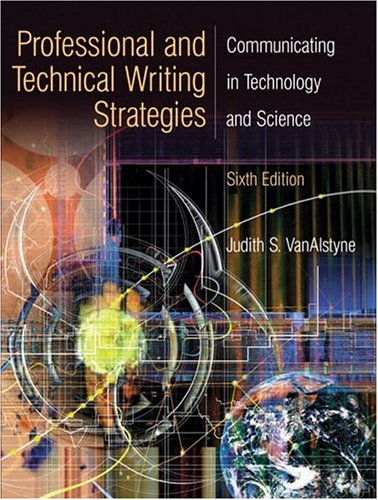 Professional and Technical Writing Strategies: Communicating in Technology and Science 9780131915206