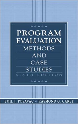 Program Evaluation: Methods and Case Studies 9780130409669