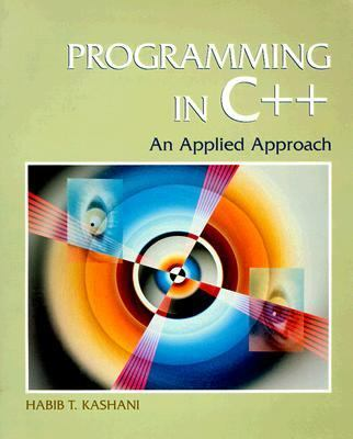 Programming in C++: An Applied Approach 9780132288187