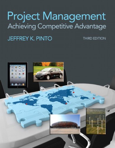 Project Management: Achieving Competitive Advantage - 3rd Edition