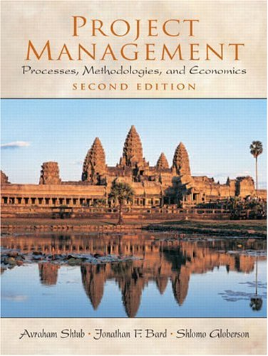 Project Management: Processes, Methodologies, and Economics 9780130413314