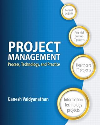Project Management: Process, Technology and Practice 9780132807180