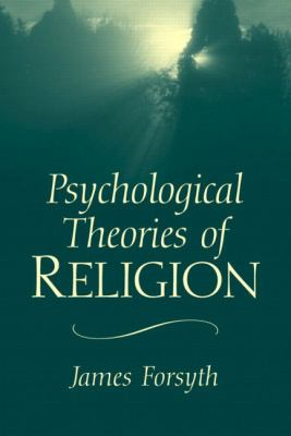 Psychological Theories of Religion 9780130480682