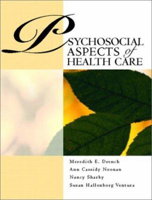 Psychosocial Aspects of Healthcare 9780130409805