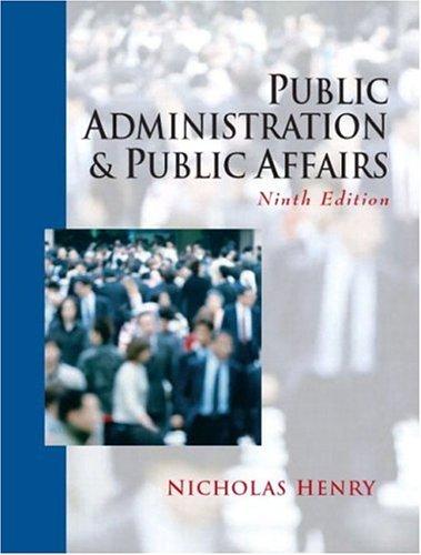 Public Administration and Public Affairs 9780131401921