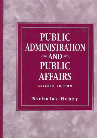 Public Administration and Public Affairs 9780136390893