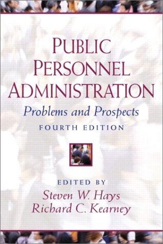 Public Personnel Administration: Problems and Prospects 9780130413789