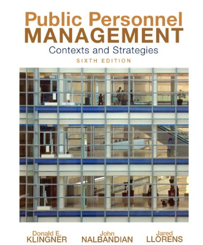 Public Personnel Management: Contexts and Strategies 9780136026884