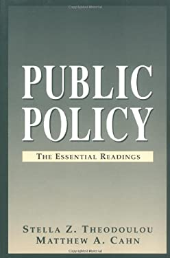 Public Policy: The Essential Readings 9780130592552