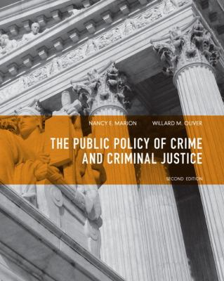 The Public Policy of Crime and Criminal Justice 9780135120989