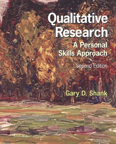 Qualitative Research: A Personal Skills Approach 9780131719491