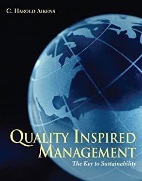 Quality Inspired Management: The Key to Sustainability 9780131197565