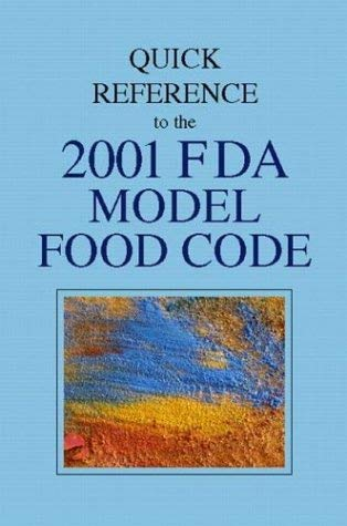 Quick Reference to the 2001 FDA Model Food Code 9780130996022