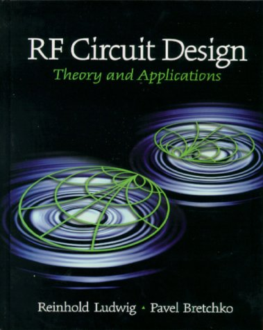 RF Circuit Design: Theory and Applications 9780130953230