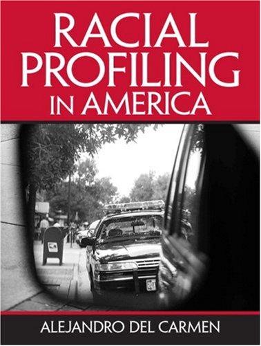 Racial Profiling in America 9780131146945