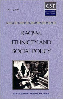 Racism, Ethnicity, and Social Policy 9780133540932