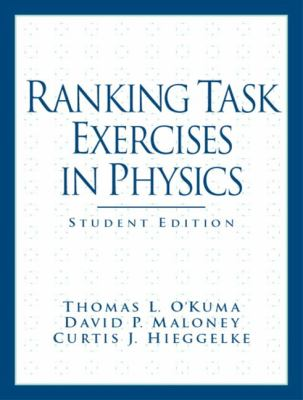 Ranking Task Exercises in Physics 9780131448513